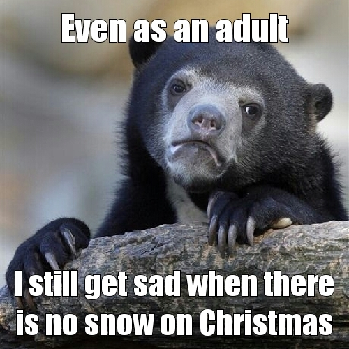 No Snow Meme By Hdemario3692 Memedroid