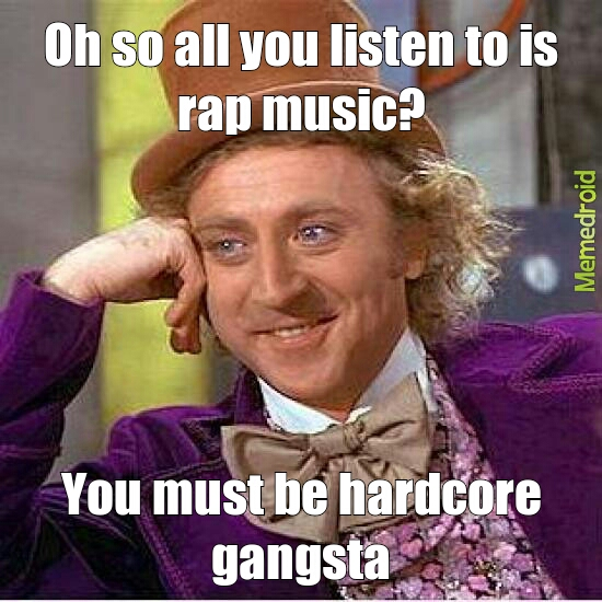 rap music meme by mememan10 memedroid