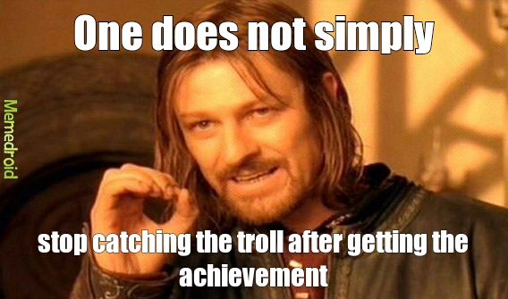 catching the troll