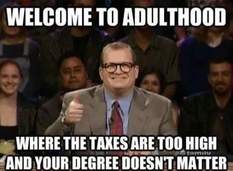 adulthood :/ - meme