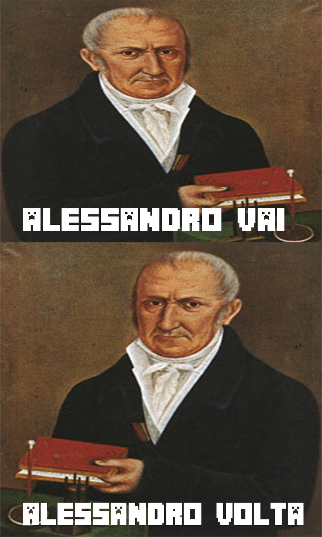 Alessandro volta é um físico - meme