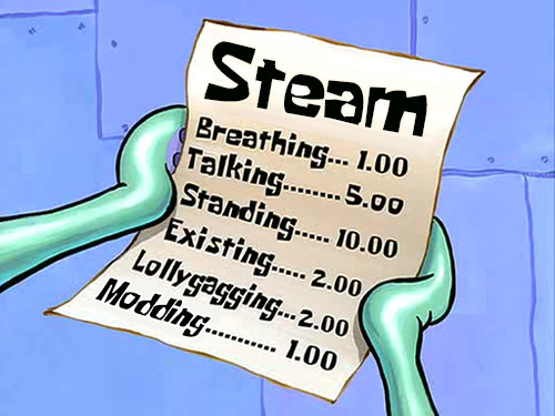 My steam bill for the month - meme