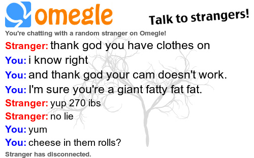 Omegle is like my 9th favorite thing. - meme