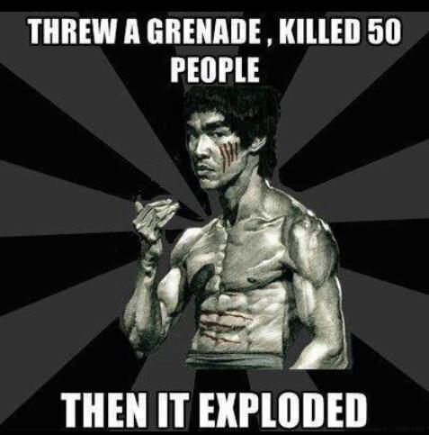 Why are there more chuck norris jokes than bruce lee? Because Bruce lee is no joke - meme