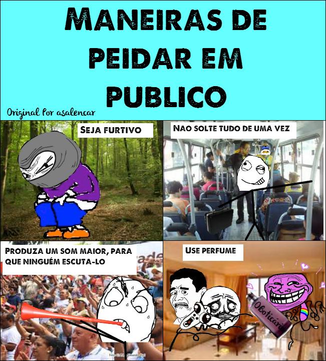 Maneiras De Peidar Em Público - Original Por asalencar - meme