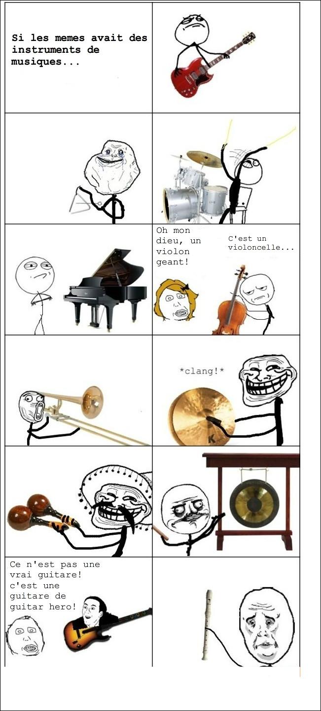 *Si les mèmes avaient des instruments de musique* dsl de la faute - meme