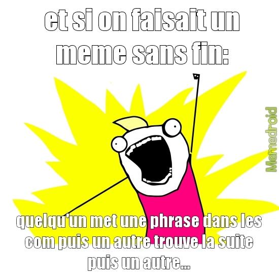meme sans fin