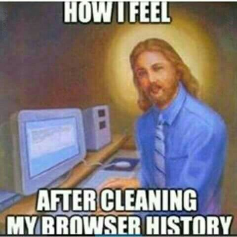 Cleaning Browser History - meme