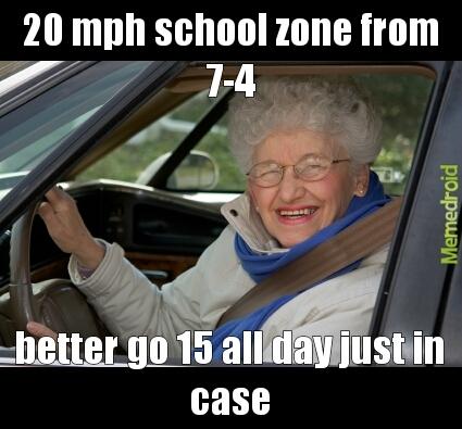 school zone - meme