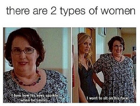 Ladies...which one are you ? - meme