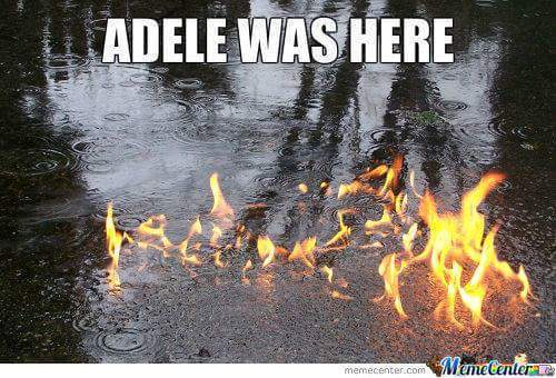 fire to the rain - meme