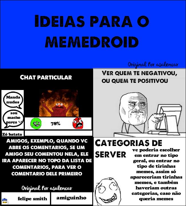 Ideias Para Memedroid - Original Por Asalencar