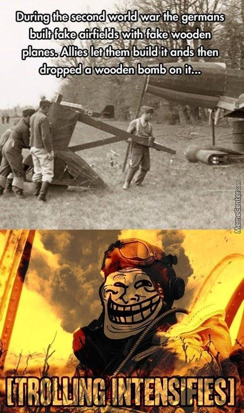 Wartime trolling! - meme