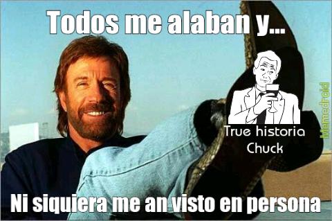 Chuck es verdad - meme