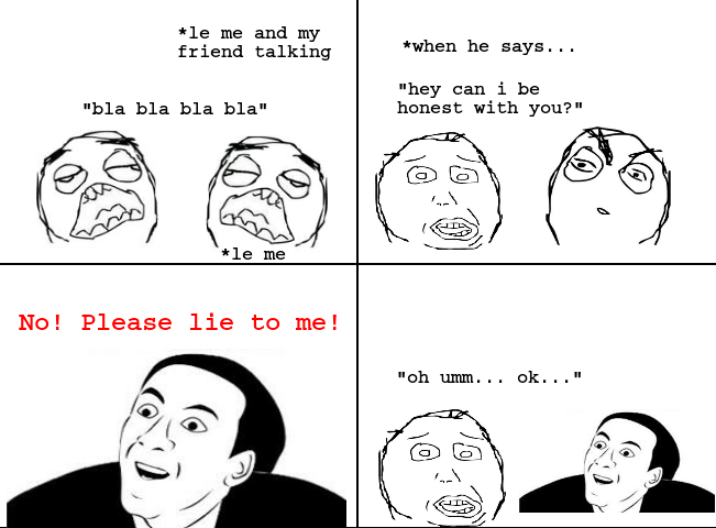 I hate it when they say that... - meme