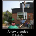 How to make grandpa angry!