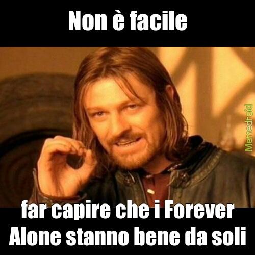 poveri forever alone... - meme