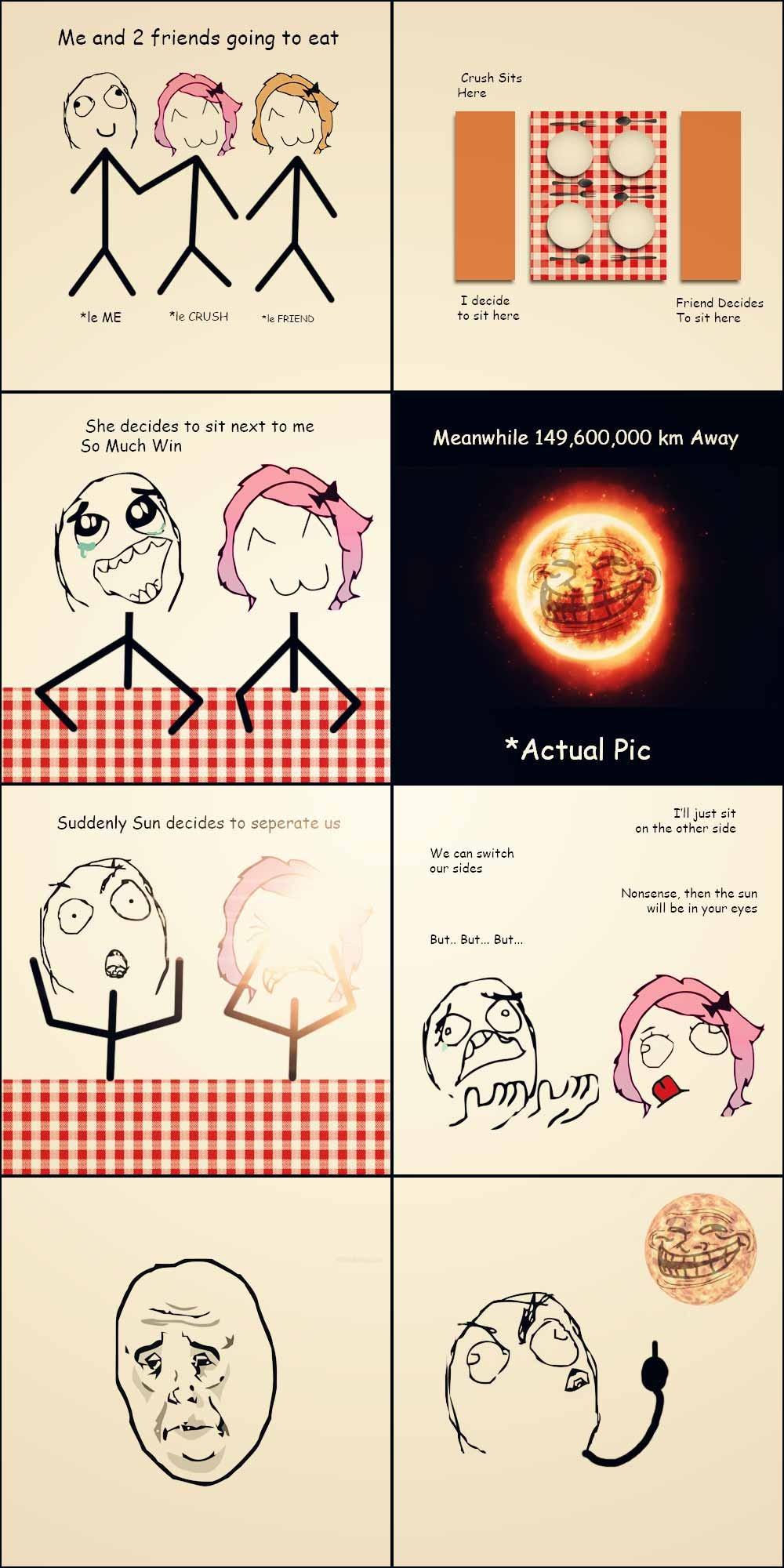 Why sun.... Why - meme