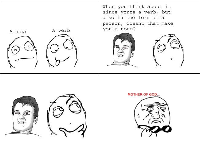 Verb is a noun - meme