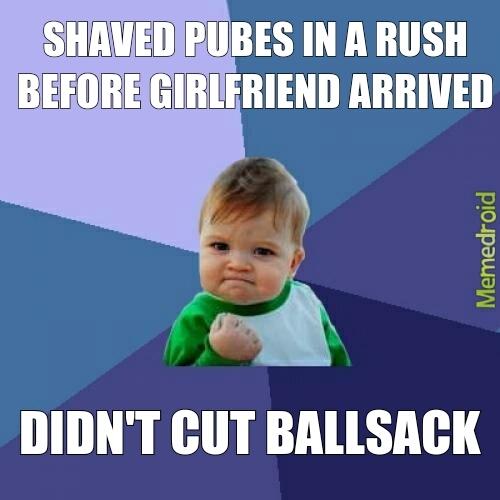 Dem shaved pubes - meme
