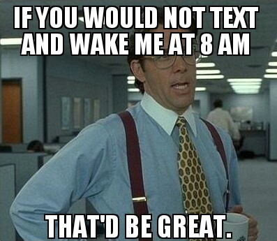 I hate this!!!! Then again I like to sleep until noon :/ - meme