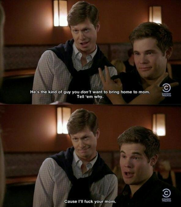 Workaholics its just too classy - meme