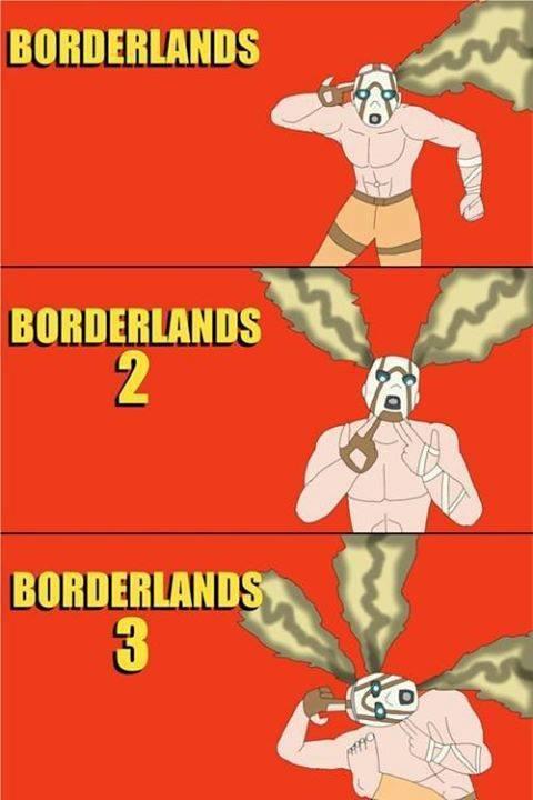 Borderlands 3... - meme