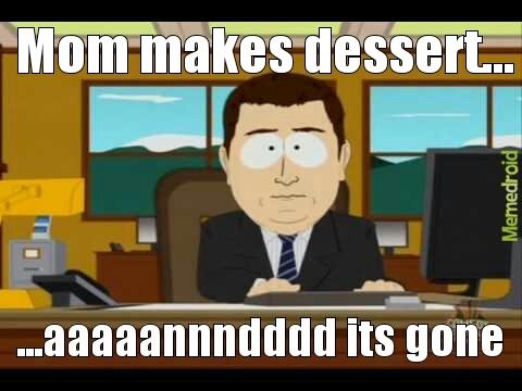 dat dessert - meme