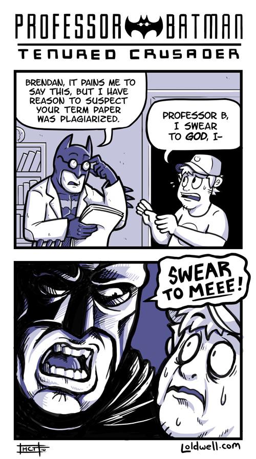 Swear to me, for I am BATMAN!!! - meme