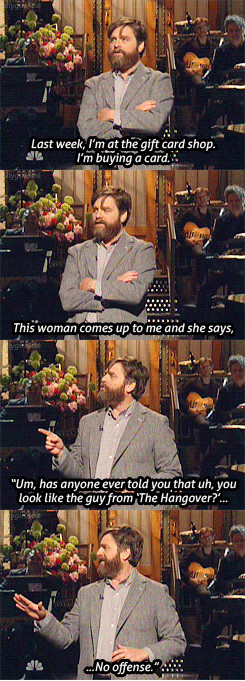 being Zach Galifinakis - meme