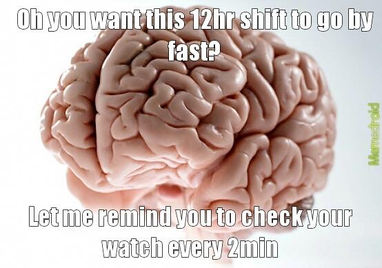 Looooooong 12 hrs... - meme