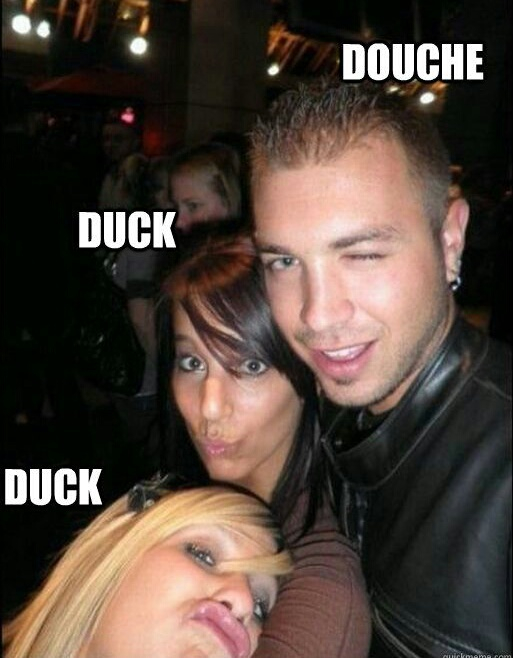 Duck, duck and a douche - meme