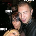 Duck, duck and a douche