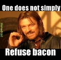 Eat ALL the bacon