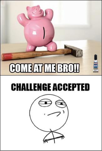 Come at me bro!! - meme