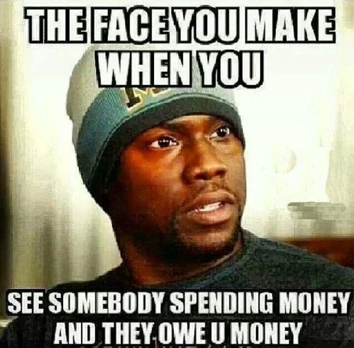 Wheres my Money man!? - meme