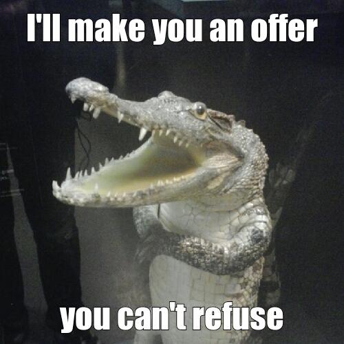 an offer - meme