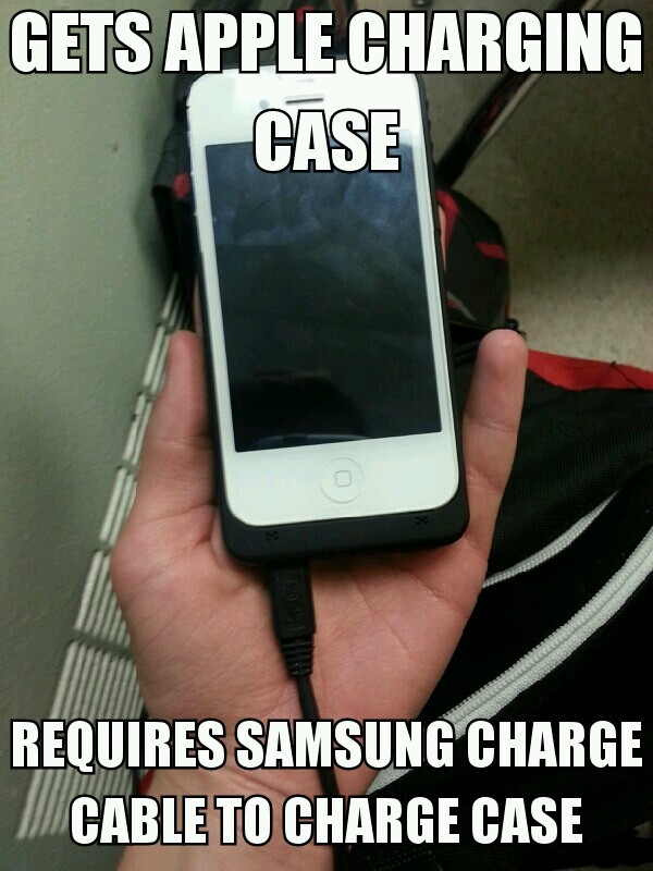 my friends phone charge case fails/wins Samsung 1 Apple 0 - meme
