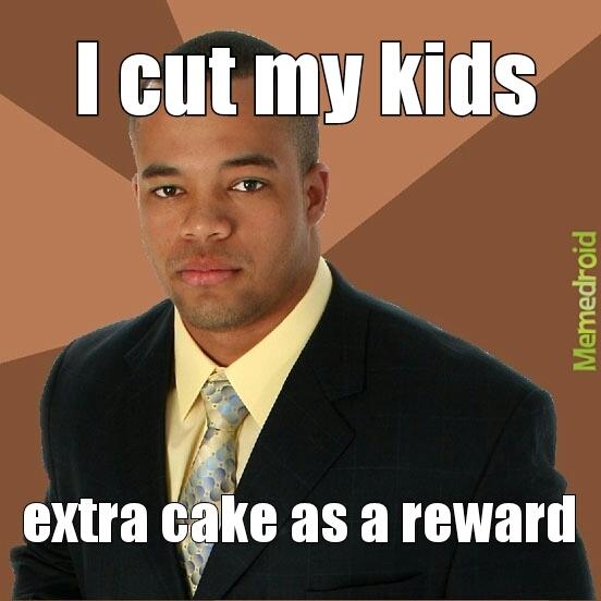 cut my kids for fun - meme
