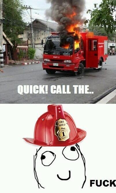 Fire Fighter Fail - meme