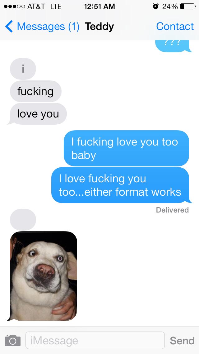My response to my boyfriends I love you lol - meme