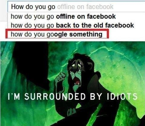Surrounded by idiots.... - meme