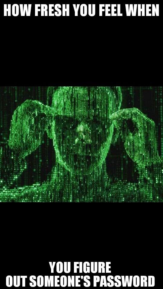 That hacker feeling - meme