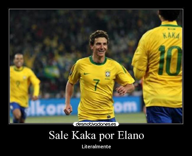 Kaka sale por Elano - meme
