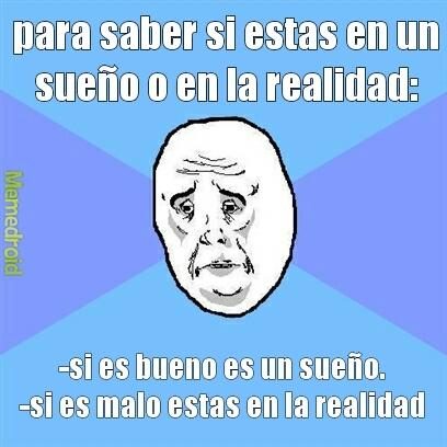 realidad :( - meme