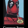 Deadpool's common sense