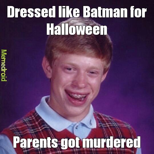 Bad luck Batman - meme