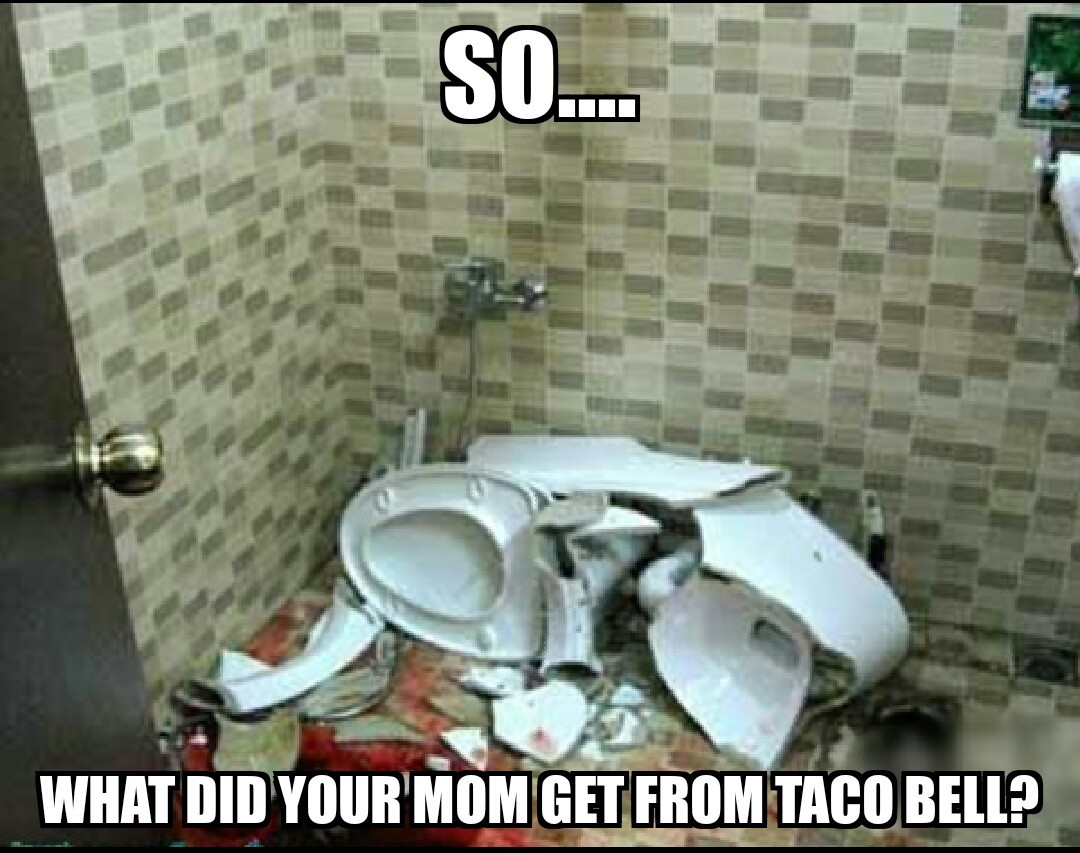 yo mama so fat at taco bell - meme