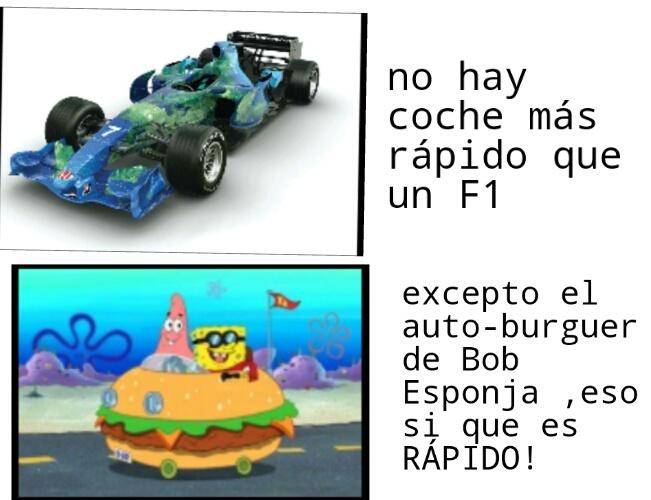 MÁS RÁPIDO QUE UN F1 - meme
