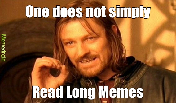 Hate long memes